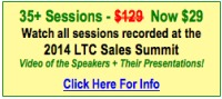 Watch all sessions recorded at the 2014 Long Term Care Insurance Sales Conference
