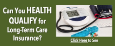 long term care insurance health qualification
