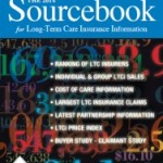 2014 Long Term Care Insurance Sourcebook contains latest data and statistics