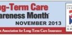 Long term care awareness month supports long term care insurance awareness